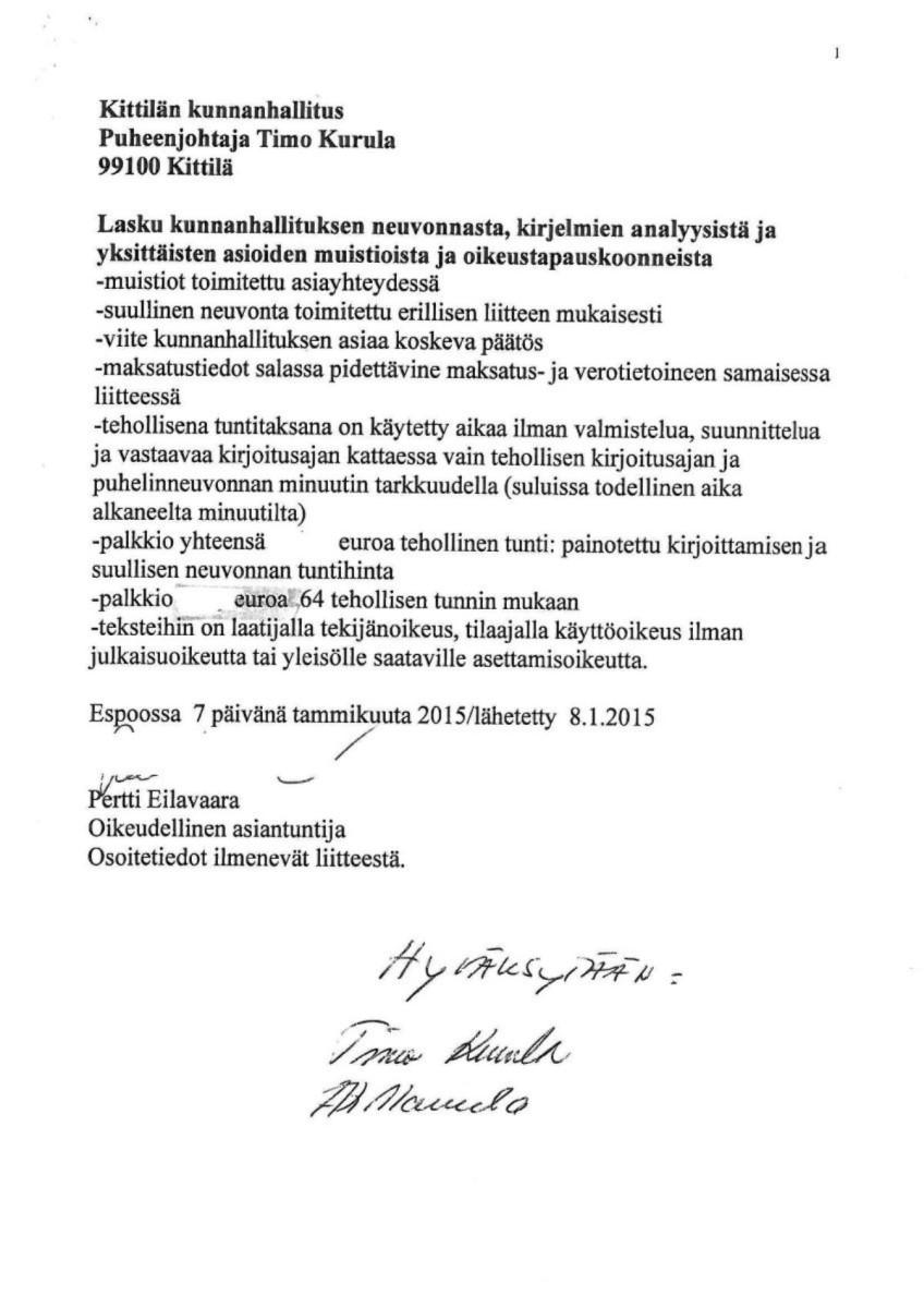 Pertti Eilavaaran lasku Kittilän kunnanhallitukselle. Lasku on julkaistu kunnan sivuilla. Näet laskun kaikki sivut kokonaan klikkaamalla kunkin kuvan oikean ylänurkan nuolia.