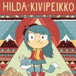 Luke Pearson: Hilda ja kivipeikko (Hilda and the Troll). Suom. Heikki Kaukoranta. 40 s. Sarjakuvakeskus 2015.
