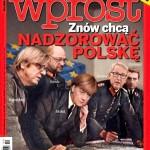 """""""He haluavat taas hallita Puolaa"""", lukee puolalaisen Wprost-lehden kannessa. Kun klikkaat kuvan oikean ylänurkan nuolia, näet kannen kokonaan."""