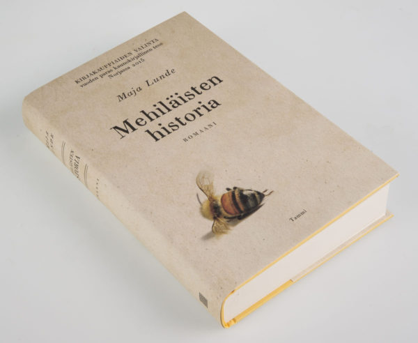 Maja Lunde: Mehiläisten historia. Suom. Katriina Huttunen. 431 s. Tammi, 2016.