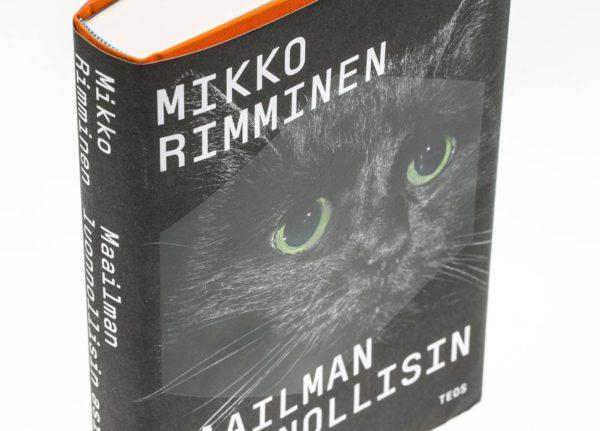 Mikko Rimminen: Maailman luonnollisin asia. 394 s. Teos, 2017.