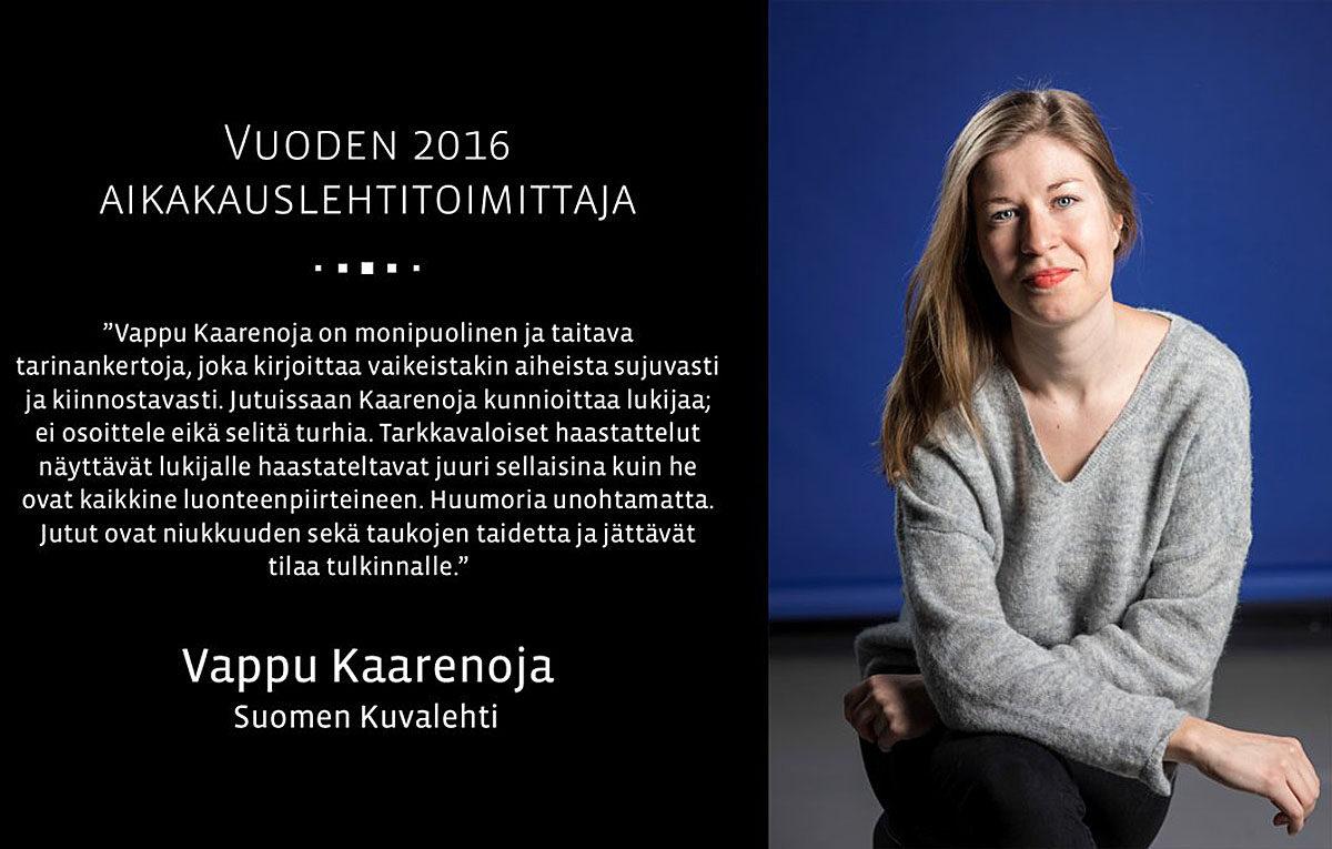Vappu Kaarenoja ja Edit-kilpailun tuomariston perustelut voittajasta.