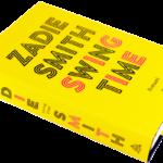 Zadie Smith: Swing Time. Romaani. Suom. Irmeli Ruuska. 463 s. WSOY 2017.