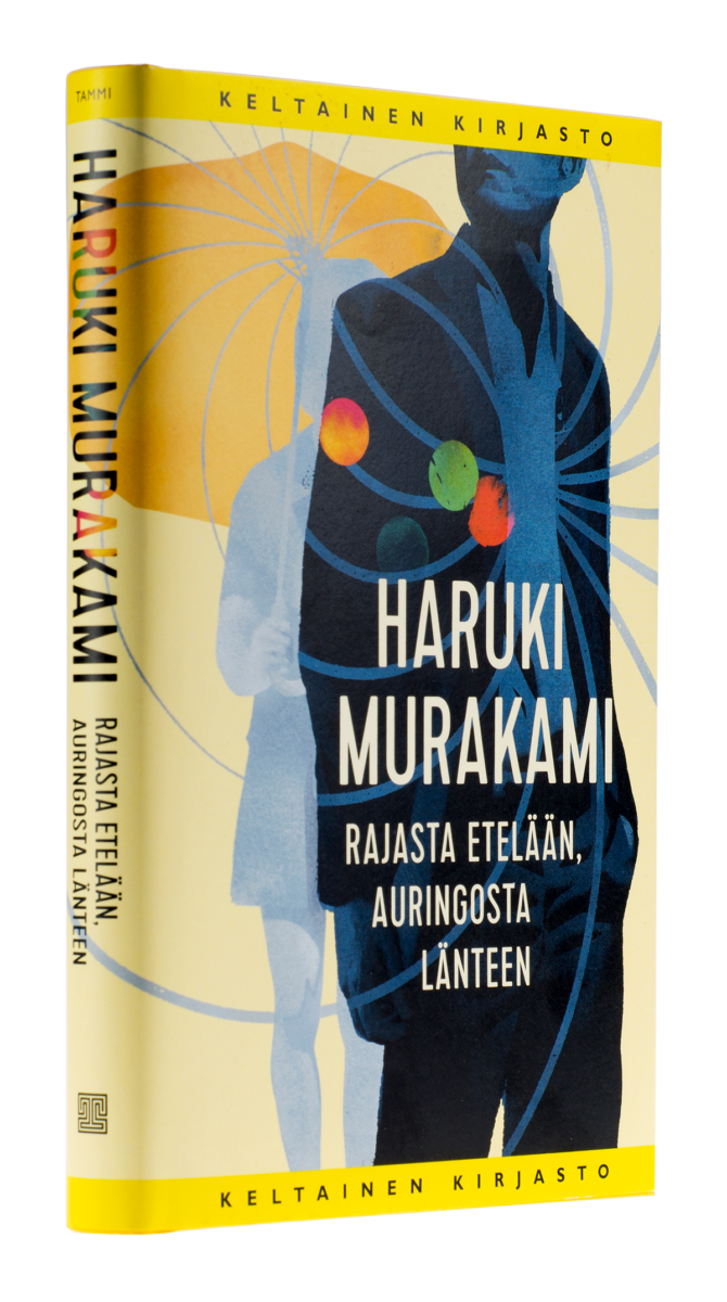 Haruki Murakami: Rajasta etelään, auringosta länteen. Suom. Juha Mylläri. 230 s. Tammi, 2017.