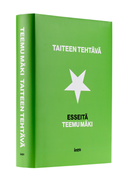 Teemu Mäki: Taiteen tehtävä. 496 s. Into, 2017.