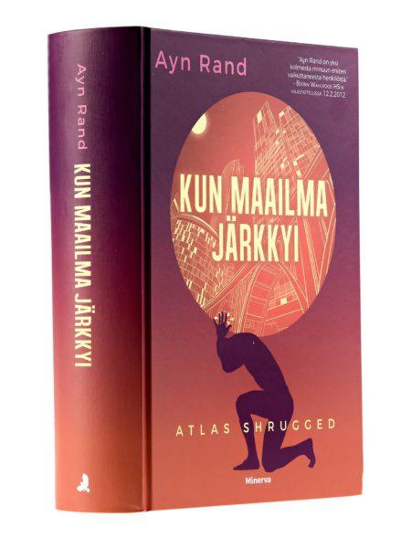 Ayn Rand: Kun maailma järkkyi. Suomentanut Jyrki Iivonen. 1521s. Minerva, 2017.