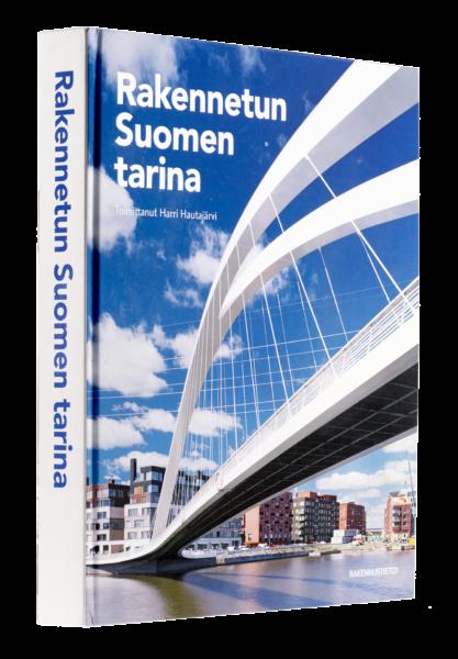Harri Hautajärvi (toim): Rakennetun Suomen tarina. 366 s. Rakennustieto, 2017.