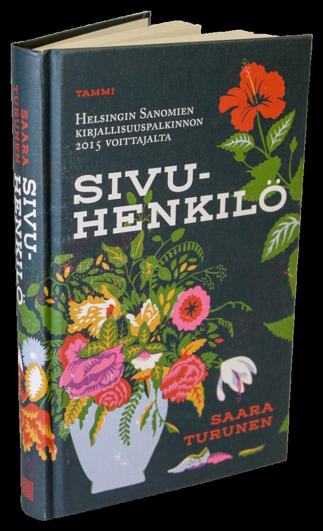 Saara Turunen: Sivuhenkilö. 236 s. Tammi, 2018.