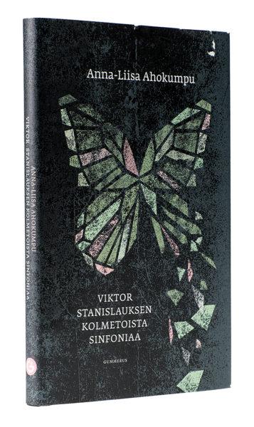 Anna-Liisa Ahokumpu: Viktor Stanislauksen kolmetoista sinfoniaa. 175 s. Gummerus, 2018.
