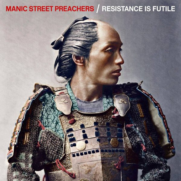 Manic Street Preachers: Resistance is Futile (Epic).