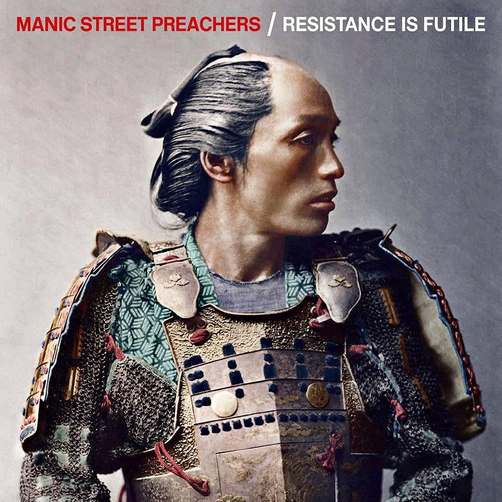 Manic Street Preachers: Resistance is Futile (Epic).