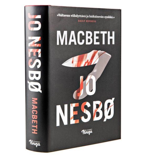 Jo Nesbø: Macbeth. Suom. Outi Menna. 569 s. Johnny Kniga, 2018.