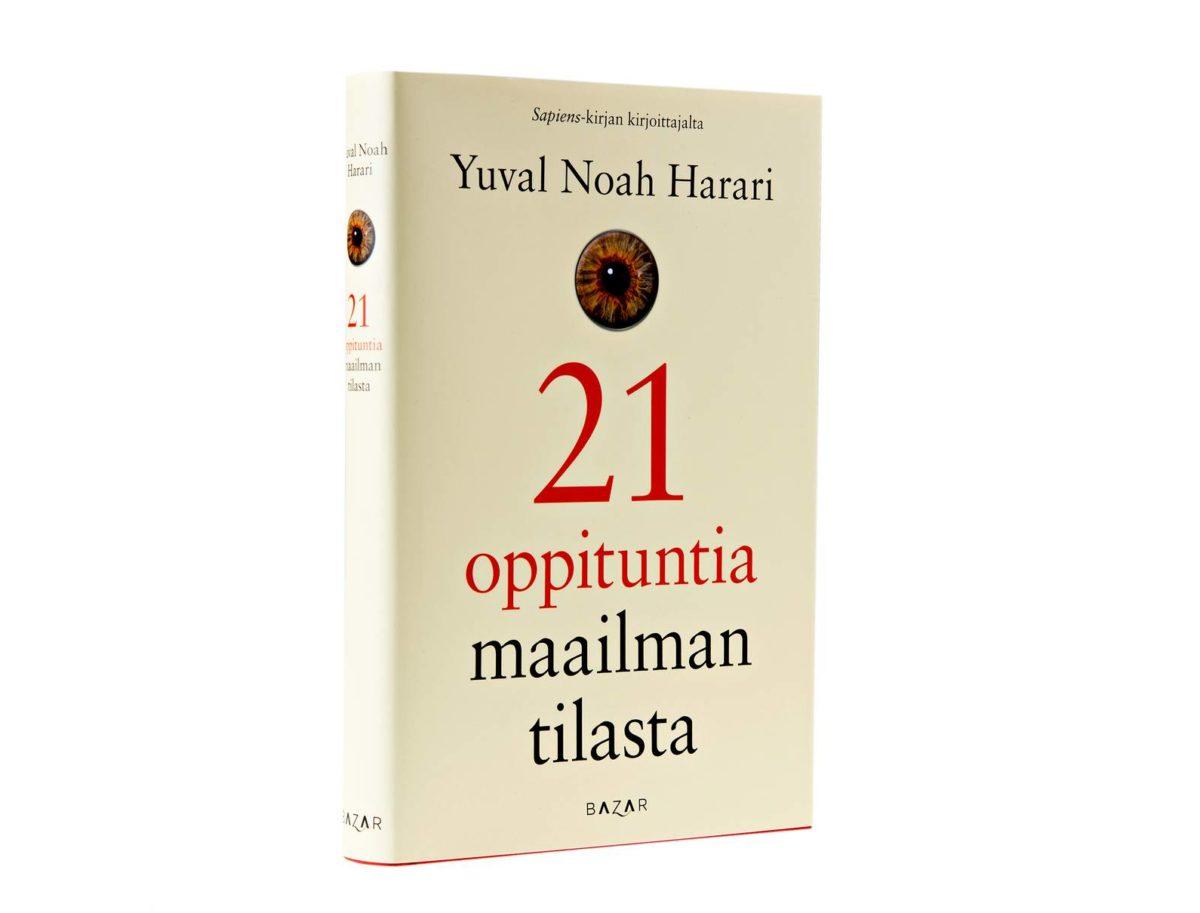 Yuval Noah Harari: 21 oppituntia maailman tilasta. Suom. Jaana Iso-Markku. 368 s. Bazar, 2018.
