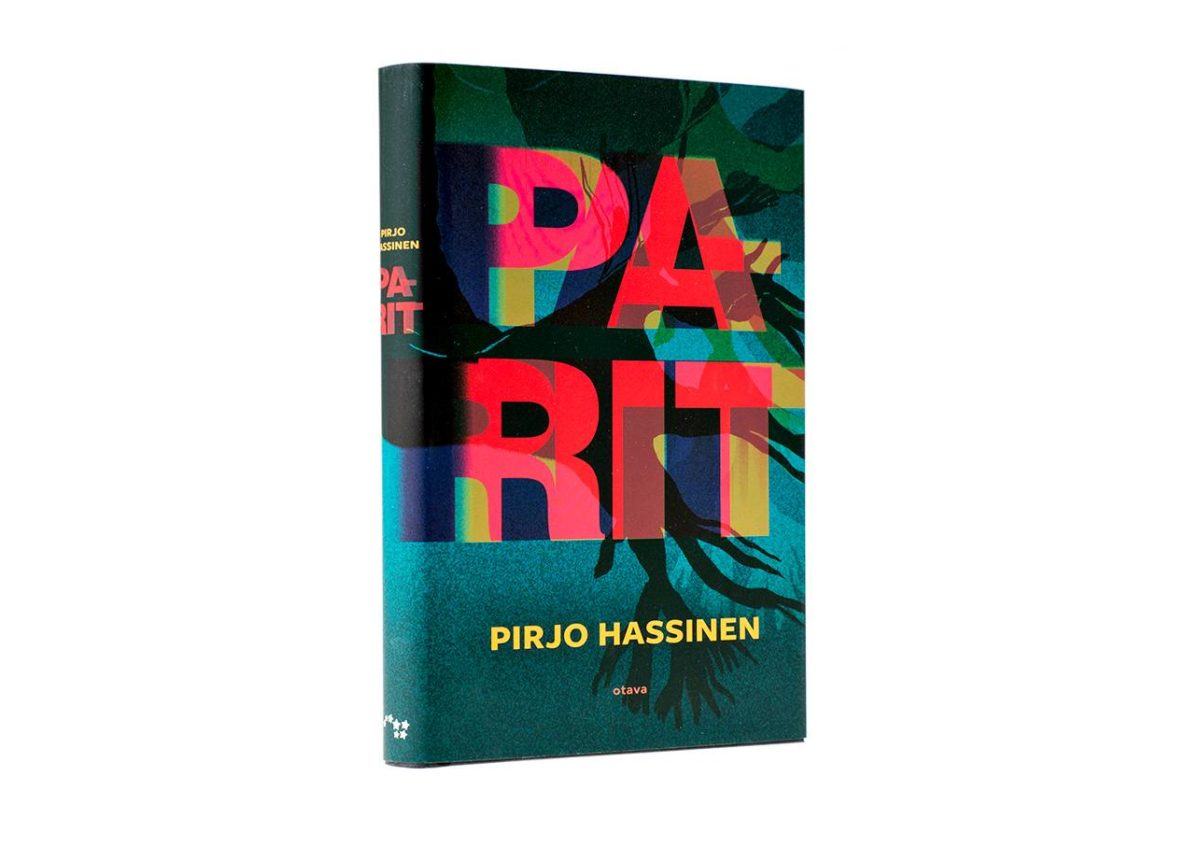 Pirjo Hassinen: Parit. 299 s. Otava, 2018.