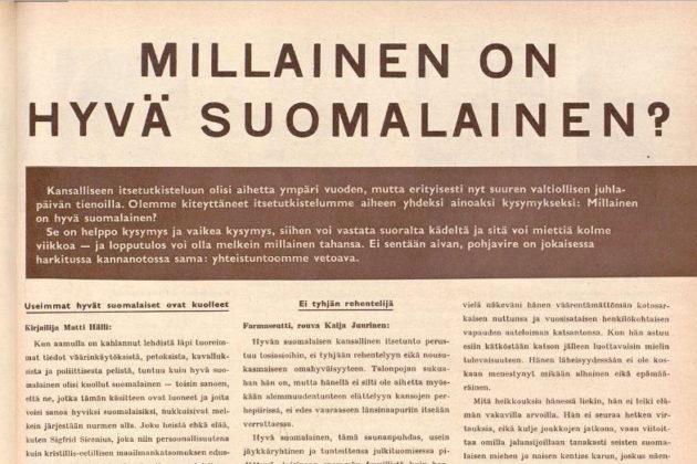 Suomen Kuvalehti kysyi 6. joulukuuta 1958 (SK 49/1958), millainen on hyvä suomalainen.