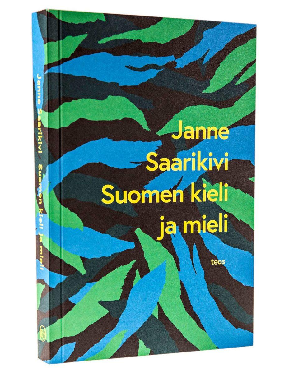 Janne Saarikivi: Suomen mieli ja kieli. 238 s. Teos, 2018.