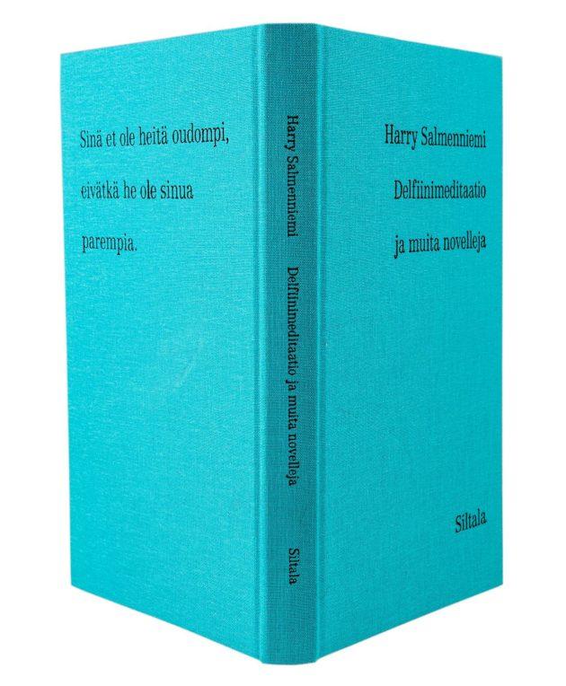 Harry Salmenniemi: Delfiinimeditaatio ja muita novelleja. 224 s. Siltala, 2019.