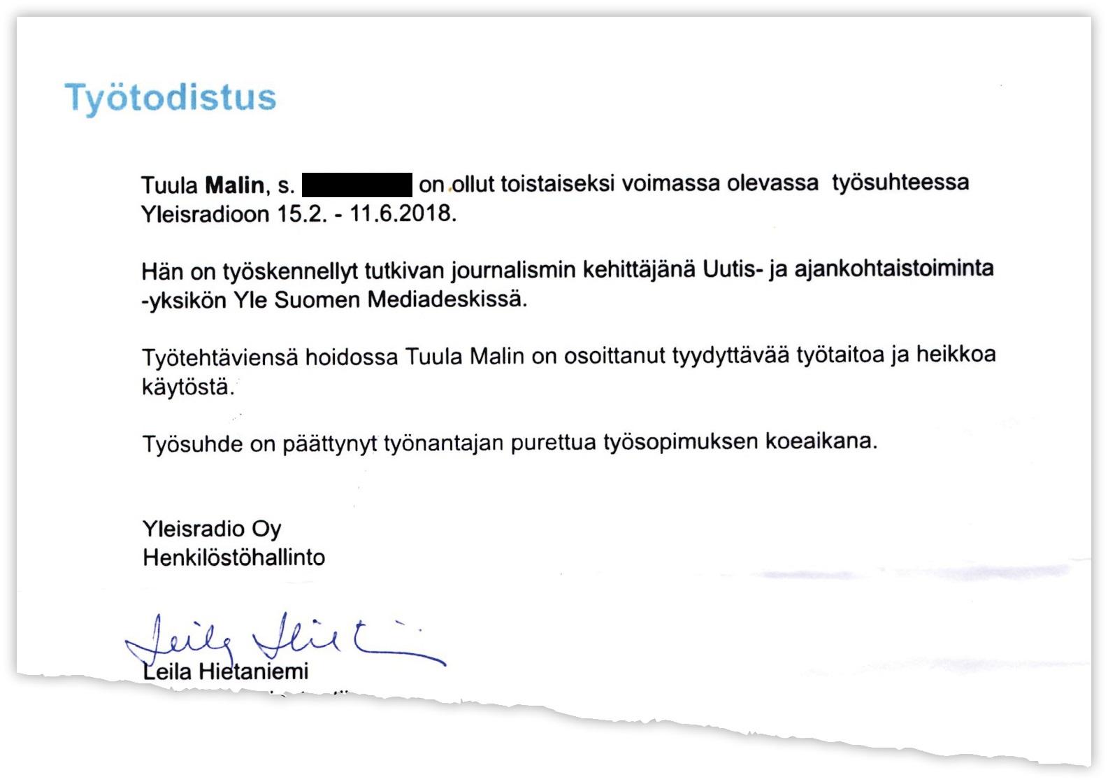 """Työtodistuksessa Yle arvioi Malinin käytöksen """"heikoksi""""."""