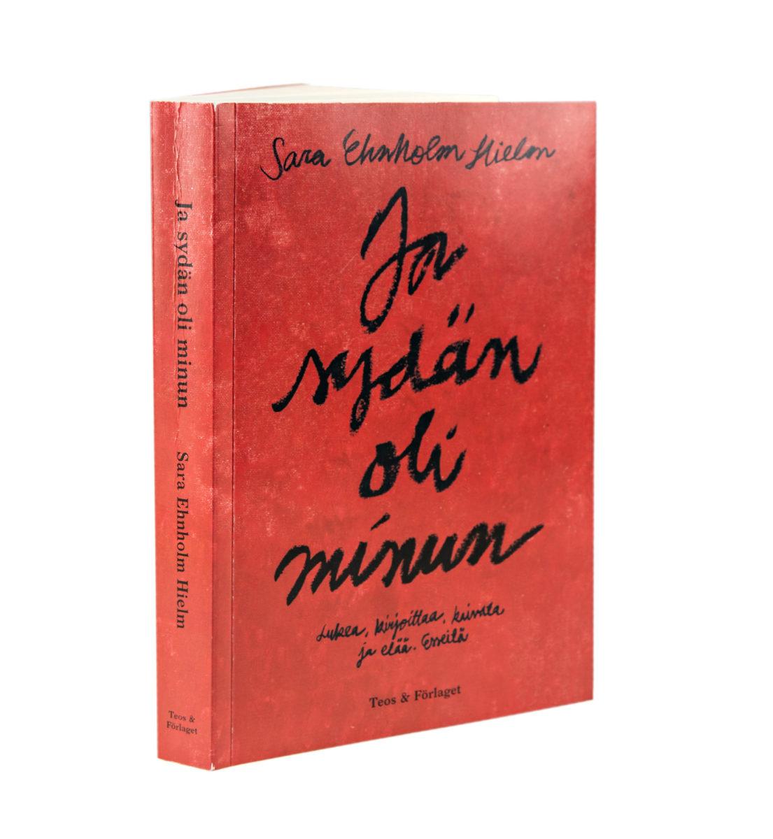 Sara Ehnholm Hielm: Ja sydän oli minun. Suom. Kaisa Sivenius. 299 s. Teos & Förlaget, 2018.