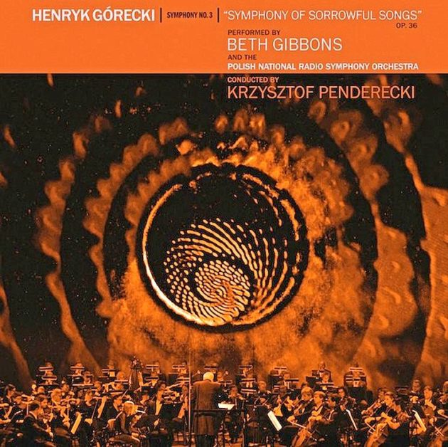 Beth Gibbons And The Polish National Radio Symphony Orchestra, Henryk Górecki: Symphony No. 3. Domino Recording Company, 2019.