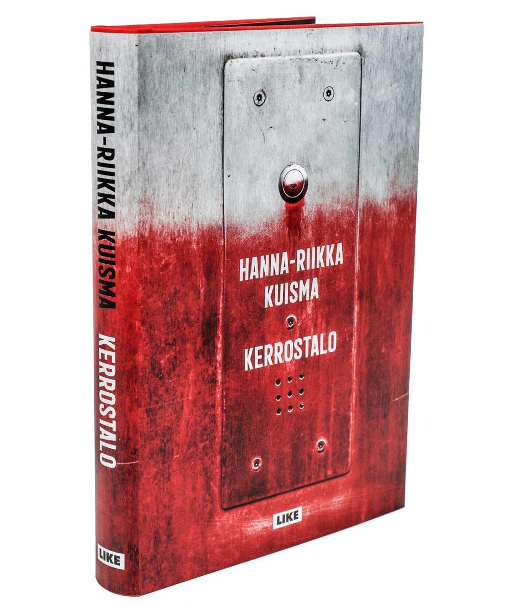 Hanna-Riikka Kuisma: Kerrostalo. 333 s. Like, 2019.