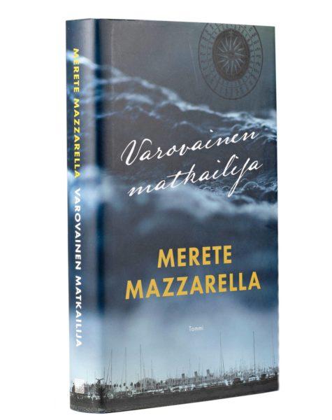 Merete Mazzarella: Varovainen matkailija. Suom. Raija Rintamäki. 319 s. Tammi, 2019.