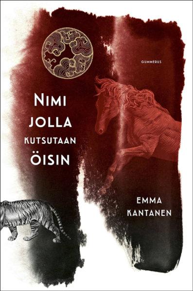 Emma Kantanen: Nimi jolla kutsutaan öisin. 430 s. Gummerus, 2019.