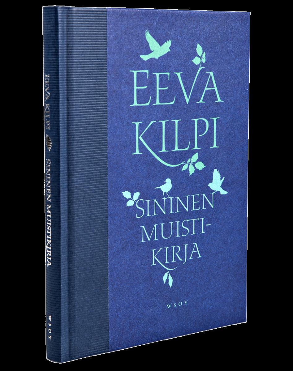 Eeva Kilpi: Sininen muistikirja. Päiväkirjamerkintöjä. 103 s. WSOY 2019.