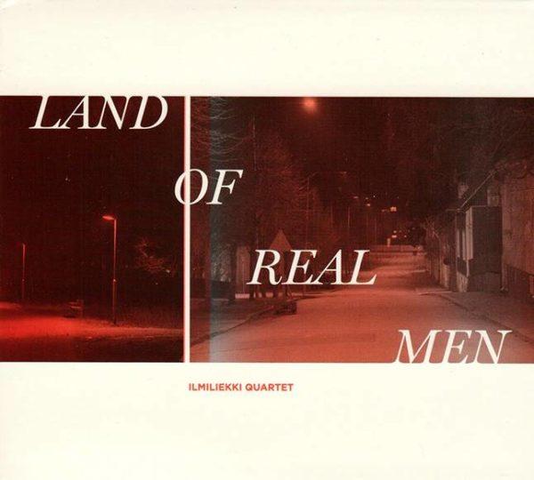 Ilmiliekki Quartet: Land of Real Men. We Jazz Records, 2019.