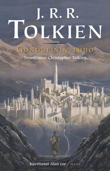 J. R. R. Tolkien: Gondolinin tuho. Suom. Jaakko Kankaanpää ja Kersti Juva. WSOY 2019. 315 s.