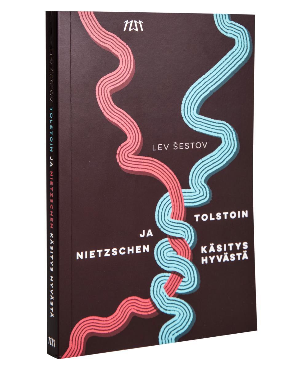 Lev Šestov: Tolstoin ja Nietzschen käsitys hyvästä. Suom. Mari Miettinen. 201 s. Niin & näin, 2019.