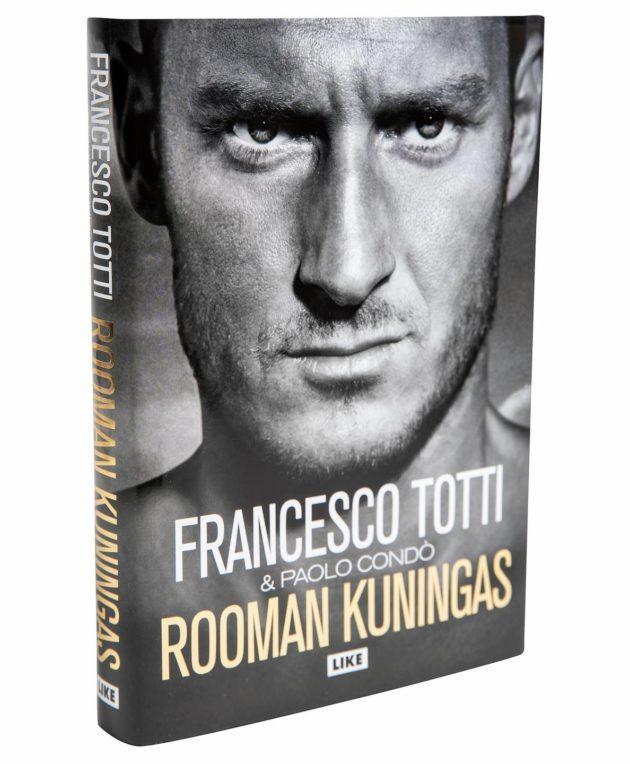 Francesco Totti ja Paolo Condo: Rooman kuningas. Suom. Juuso Kortelainen. 381 s. Like, 2019.
