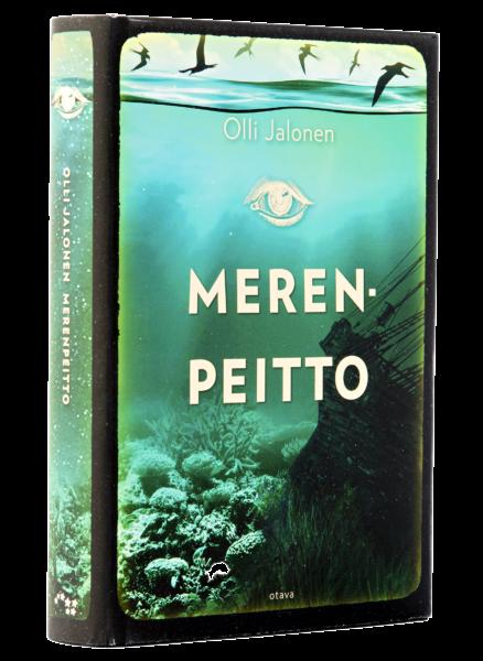Olli Jalonen: Merenpeitto. Otava, 462 s.