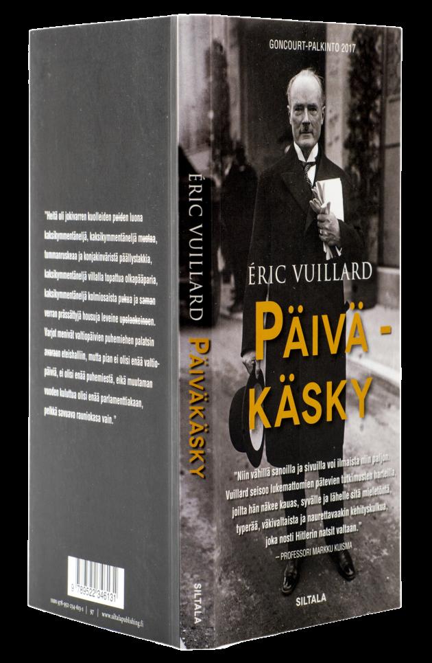 Éric Vuillard: Päiväkäsky. Suomentanut Lotta Toivanen. 148 s. Siltala, 2019.