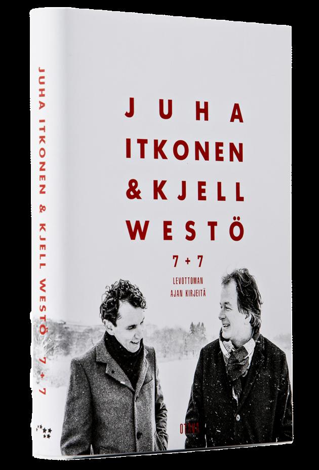 Juha Itkonen & Kjell Westö: 7 + 7. Levottoman ajan kirjeitä. 333 s. Otava, 2019.