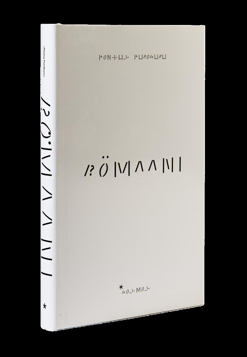 Pontus Purokuru: Römaani. 220 s. Kosmos, 2019.
