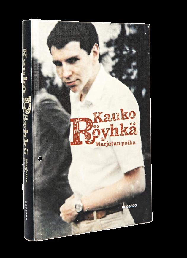 Kauko Röyhkä: Marjatan poika. 276 s. Docendo, 2019.