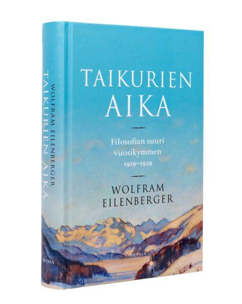 Wolfram Eilenberger: Taikurien aika. Filosofian suuri vuosikymmen 1919–1929. Suom. Tommi Uschanov. 399 s. Siltala, 2019.