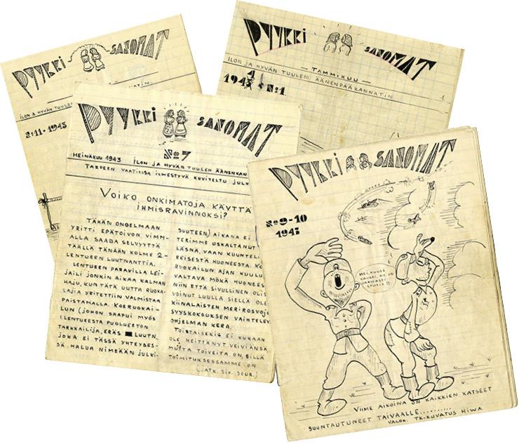 Käsintehty Pyykkisanomat ilmestyi kerran kuussa. Vain neljä numeroa on säilynyt.