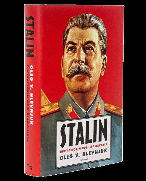 Oleg V. Hlevnjuk: Stalin–Diktaattorin uusi elämäkerta. Englanninkielisestä laitoksesta suomentanut Matti Kinnunen. 480 s. Otava, 2019.