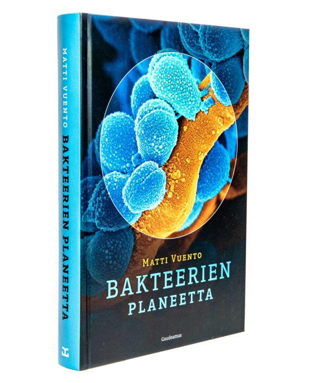 Matti Vuento: Bakteerien planeetta. 398 s. Gaudeamus, 2019.