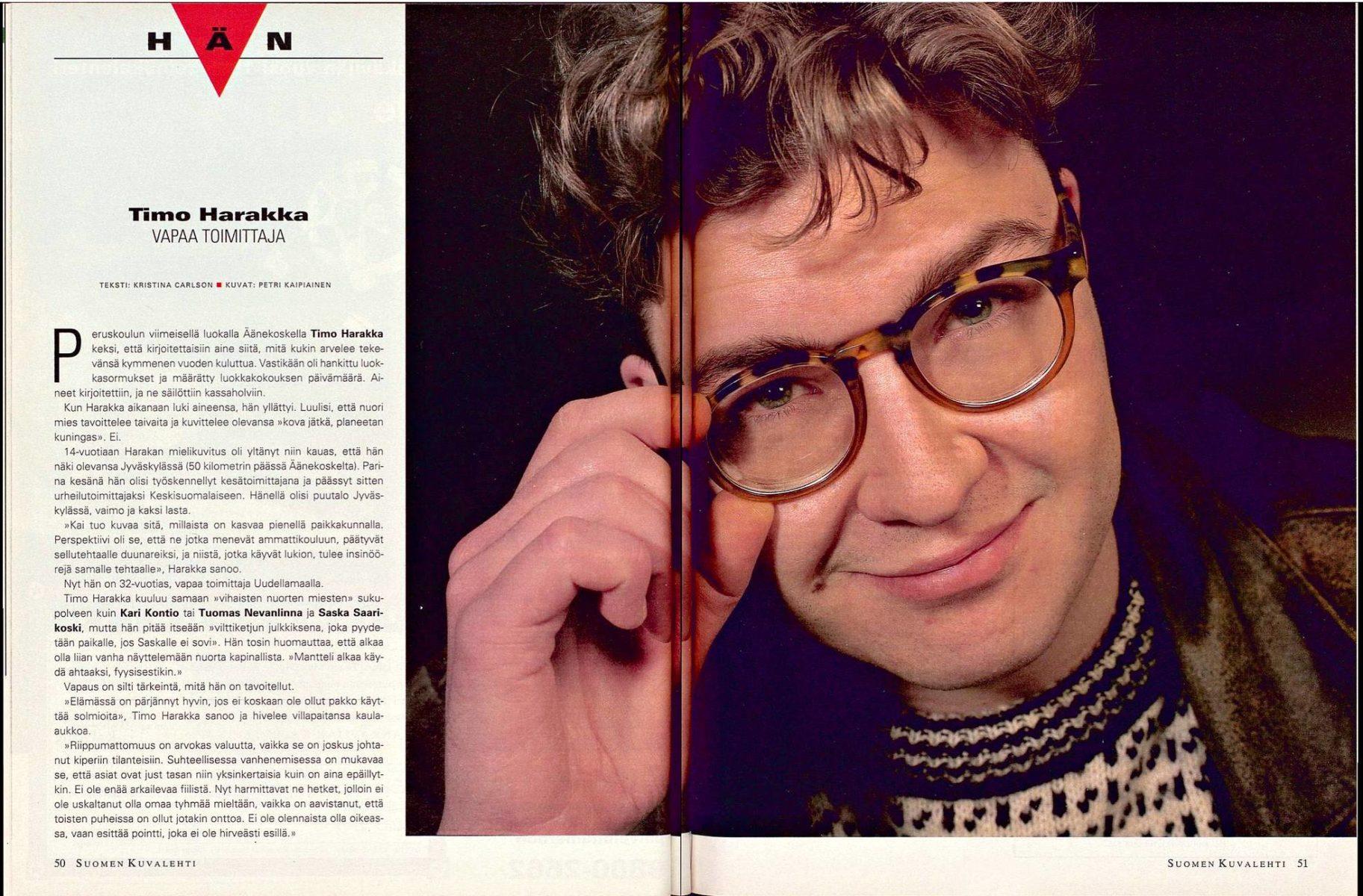 """SK 14/1995 (7.4.1995): Kristina Carlson: """"Hän: Timo Harakka, vapaa toimittaja"""". Kuva: Petri Kaipiainen."""