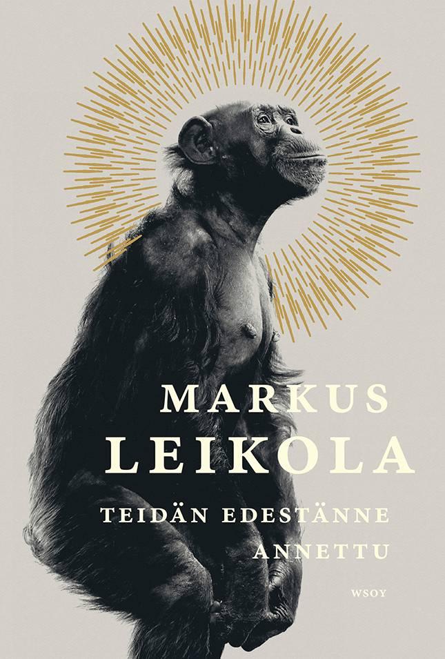 Markus Leikola: Teidän edestänne annettu. 1082 s. WSOY, 2020.