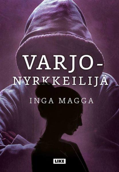 Inga Magga: Varjonyrkkeilijä. 351 s. Like, 2020.
