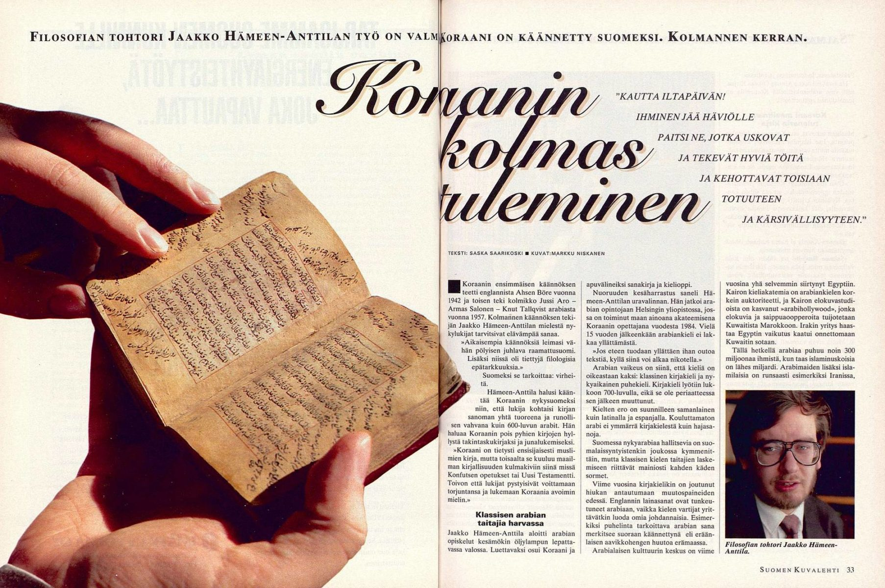 """SK 20/1995 (19.5.1995) Saska Saarikoski: """"Koraanin kolmas tuleminen"""". Kuvat: Markku Niskanen."""