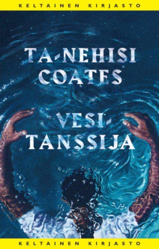Ta-Nehisi Coates: Vesitanssija. Suom. Einari Aaltonen. 533 s. Tammi, 2020.