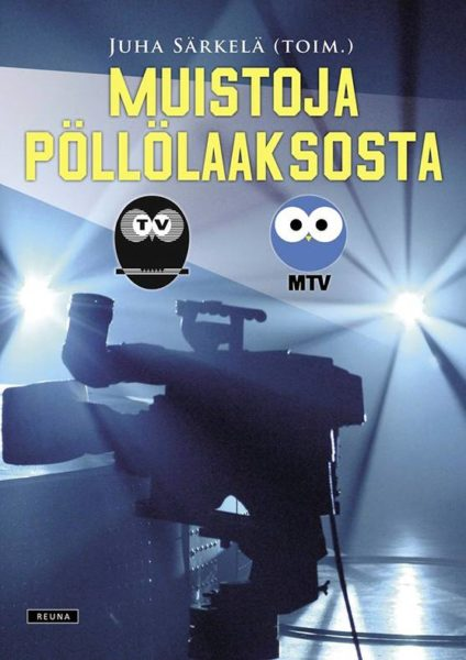 Juha Särkelä (toim.): Muistoja Pöllölaaksosta. 600 s. Reuna, 2020.