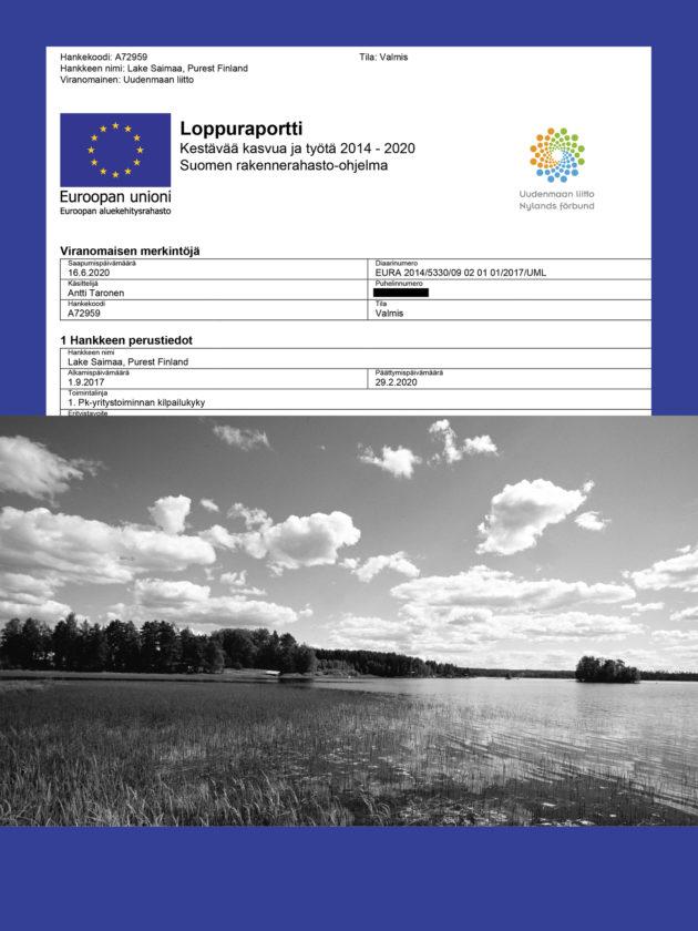Lake Saimaa -hanke pyrki lisäämään Saimaan matkailualueen tunnettuutta.