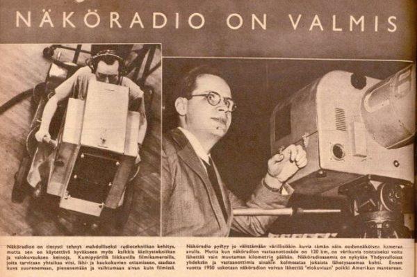 Näköradio on valmis, Suomen Kuvalehti julisti vuonna 1947.