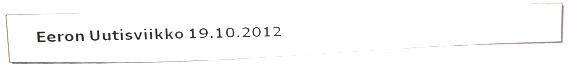 Eeron Uutisviikko 19.10.2012